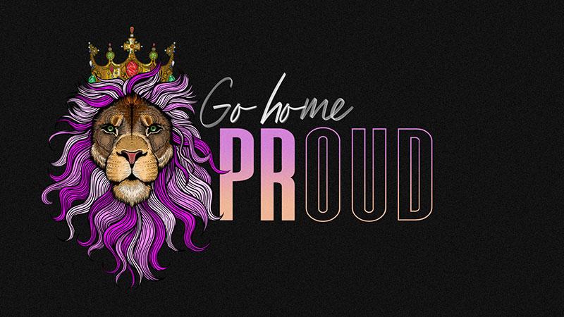 Go Home Proud