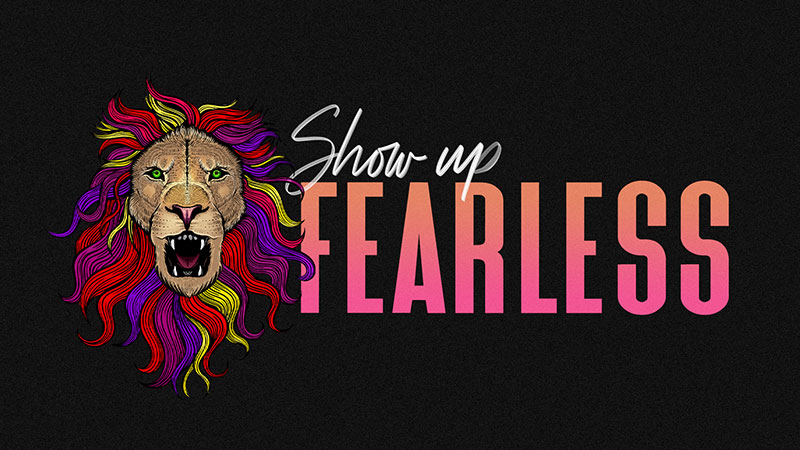 Show Up Fearless